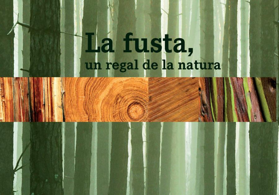 La fusta un regal de la natura